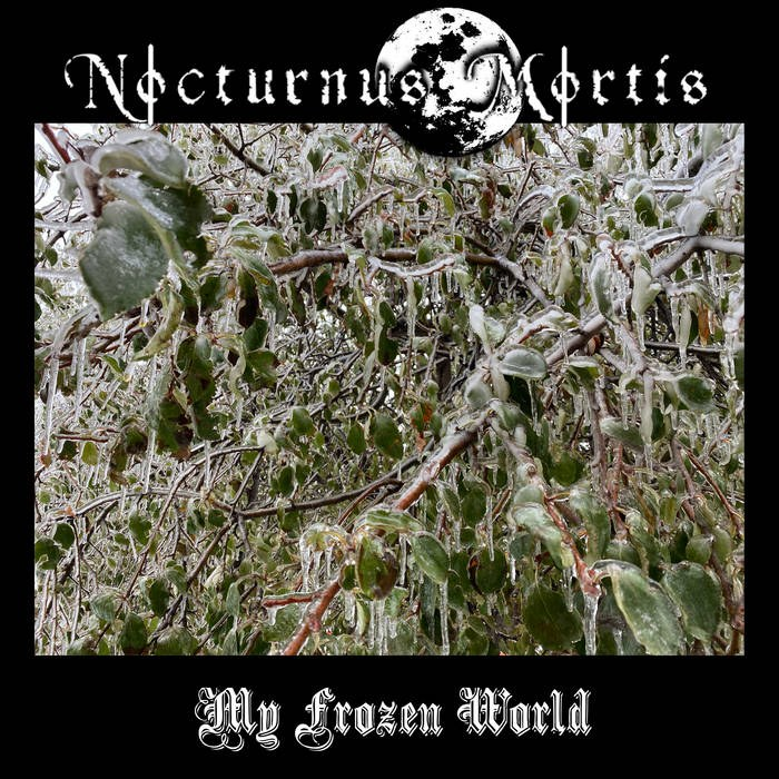 Nocturnus Mortis - My Frozen World