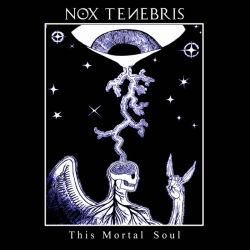 Reviews for Nox Tenebris - This Mortal Soul