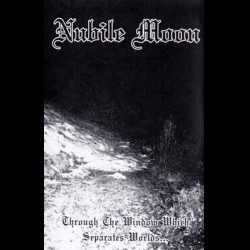Reviews for Nubile Moon - Through the Window Which Separates Worlds...
