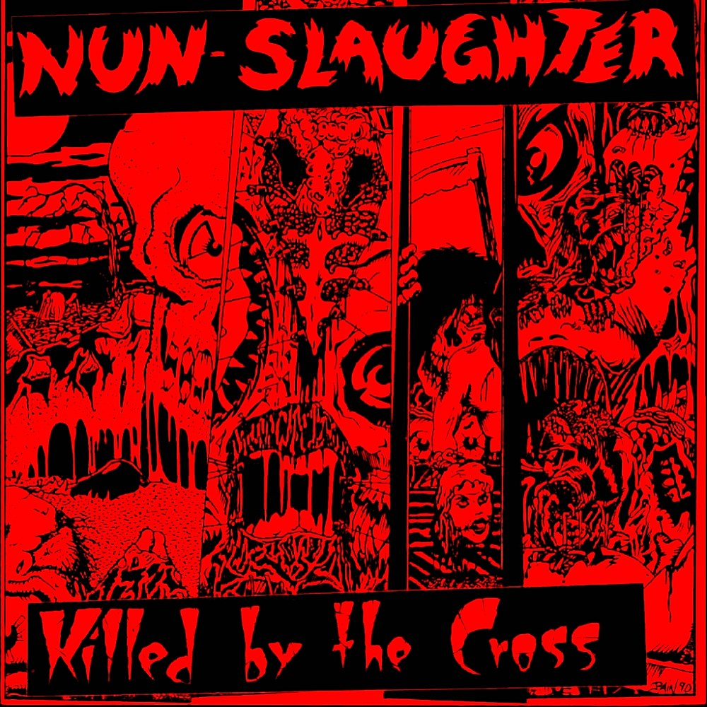 Nunslaughter - Killed by the Cross