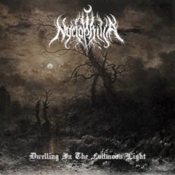 Nyctophilia (POL) - Dwelling in the Fullmoon Light