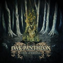 Review for Oak Pantheon - From a Whisper