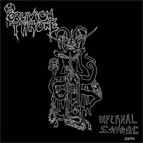 Oblivion Throne - Infernal Savage