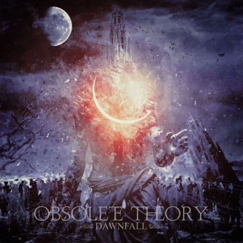 Reviews for Obsolete Theory - Dawnfall