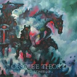 Reviews for Obsolete Theory - Mudness