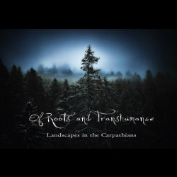 Review for Of Roots and Transhumance - Landscapes in the Carpathians