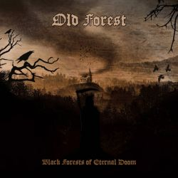 Reviews for Old Forest - Black Forests of Eternal Doom