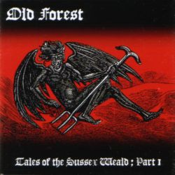 Reviews for Old Forest - Tales of the Sussex Weald: Part I (The Legend of the Devil's Dyke)
