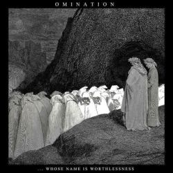 Review for Omination - ...Whose Name Is Worthlessness
