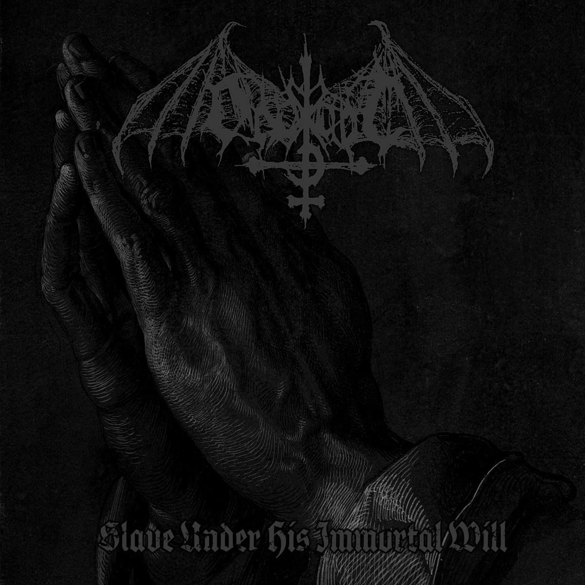Ondskapt - Slave Under His Immortal Will