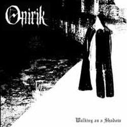 Reviews for Onirik - Walking as a Shadow