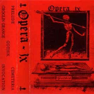 Opera IX - Gothik