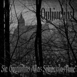 Ophiuchus (USA) - Sic Gorgiamus Allos Subjectatos Nunc