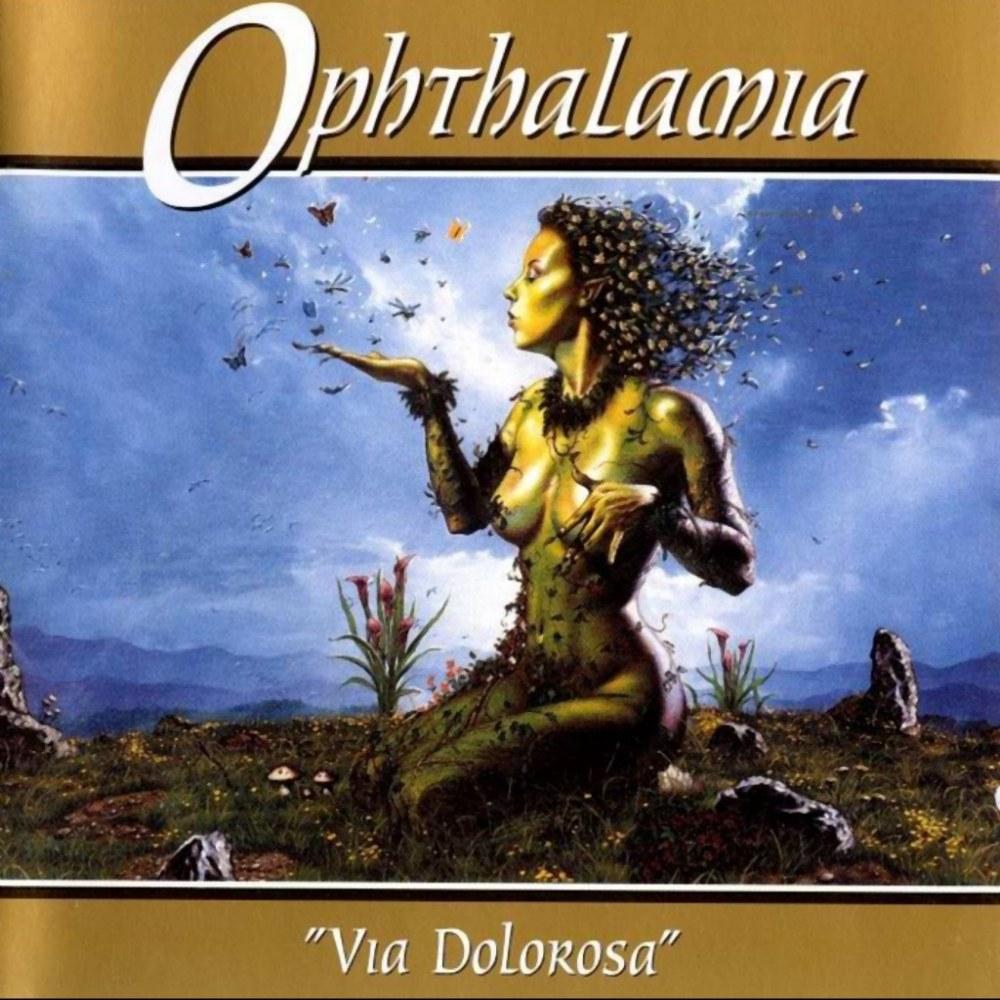 Ophthalamia - Via Dolorosa