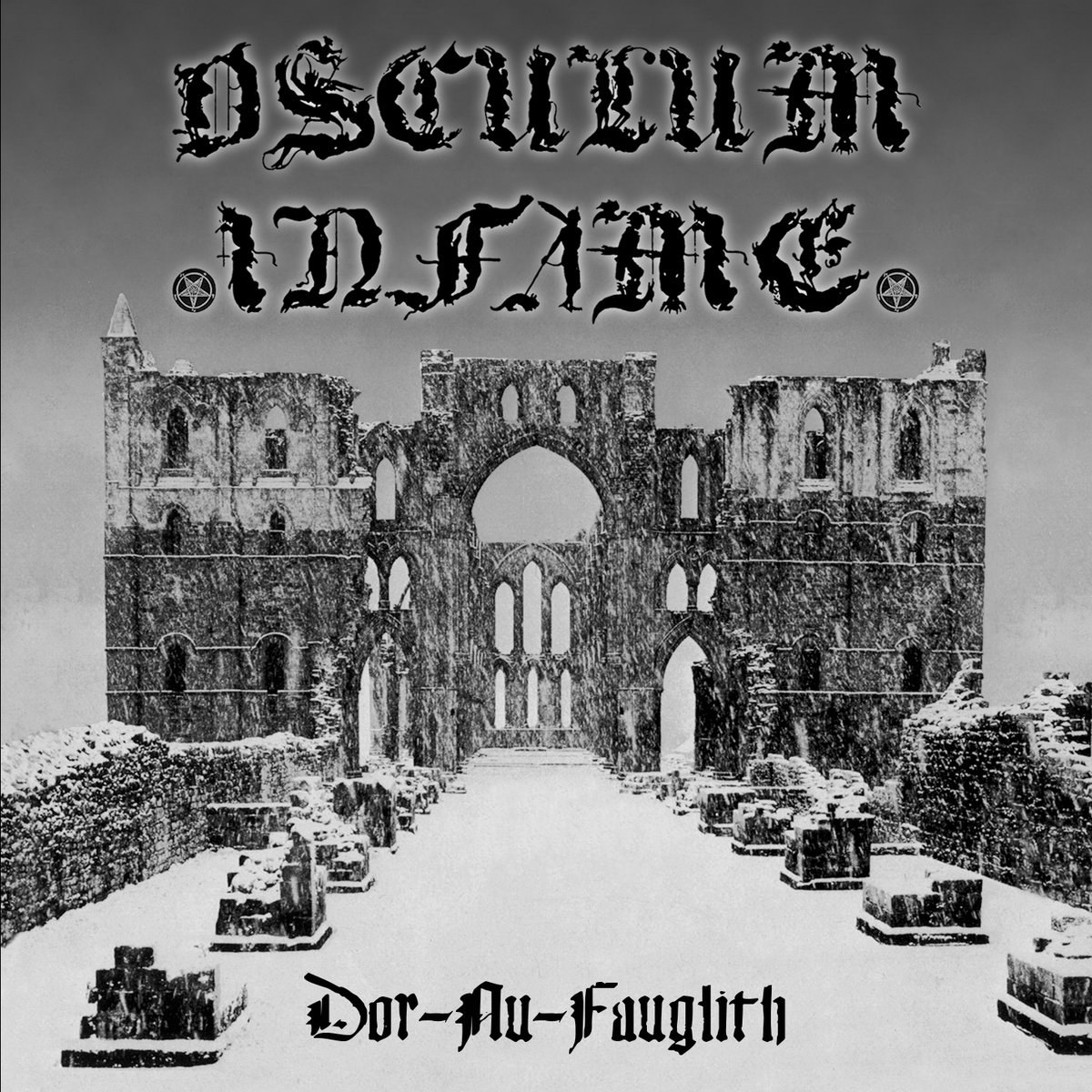 Review for Osculum Infame (FRA) - Dor-Nu-Fauglith