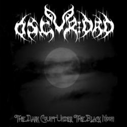 Oscuridad - The Dark Count Under the Black Moon