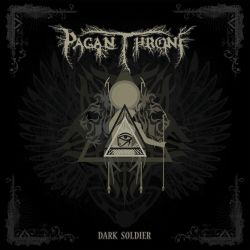 Reviews for Pagan Throne - Dark Soldier
