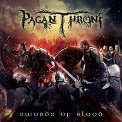 Reviews for Pagan Throne - Swords of Blood
