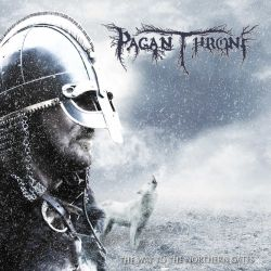 Pagan Throne - The Way to the Northern Gates 2019