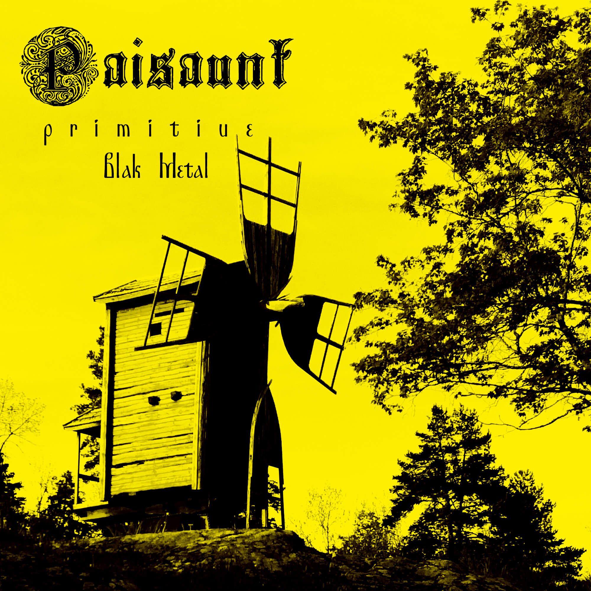 Paisaunt - Primitiue Blak Metal