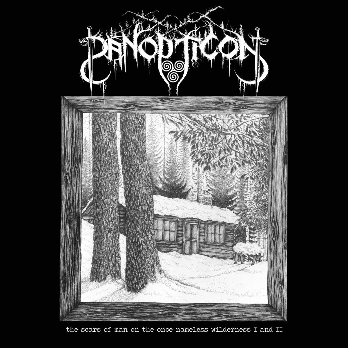 Review for Panopticon - The Scars of Man on the Once Nameless Wilderness I and II