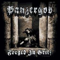Panzergod - Forged in Grief