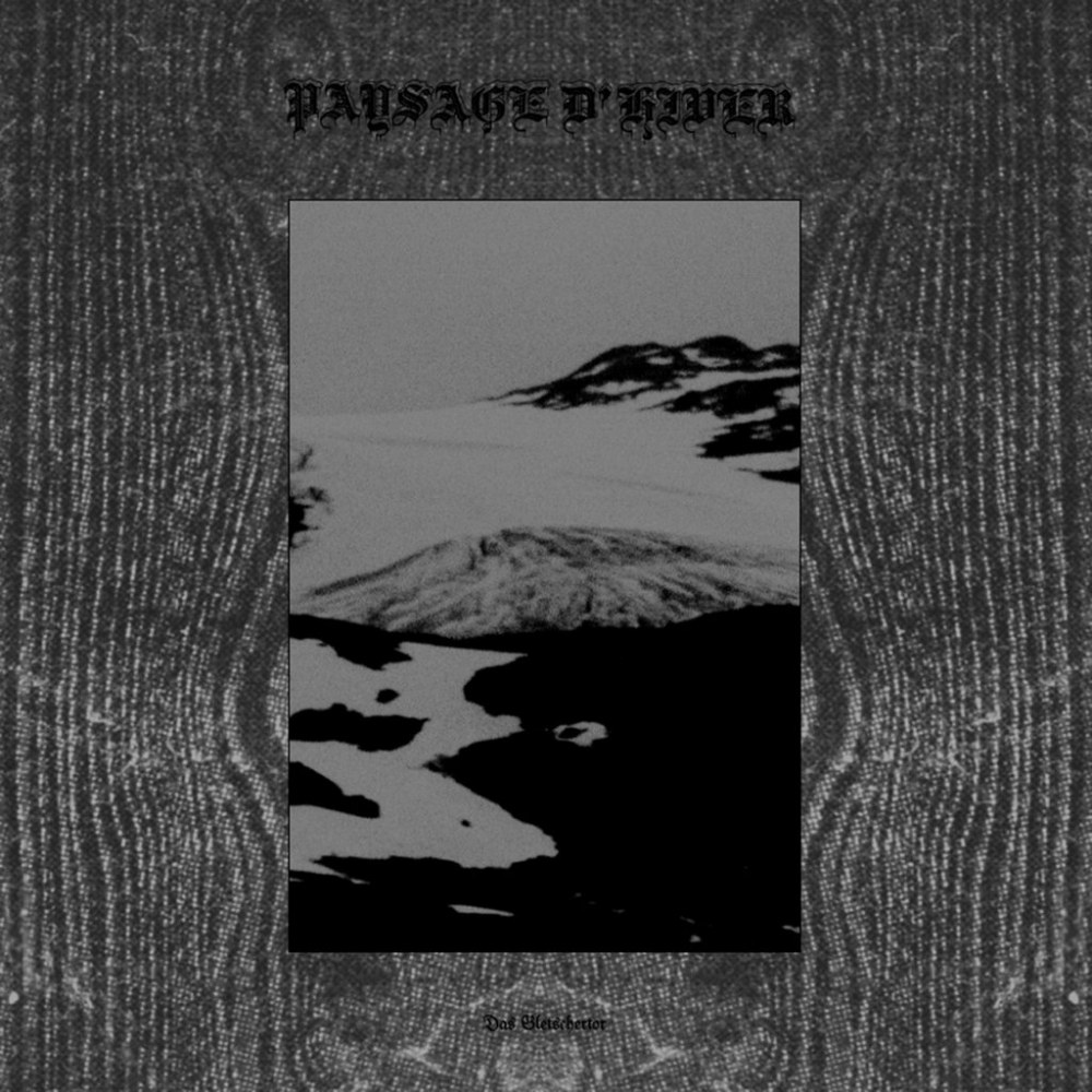 Reviews for Paysage d'Hiver - Das Gletschertor / Das schwarze Metall-Eisen