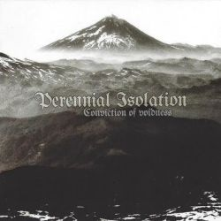 Reviews for Perennial Isolation - Conviction of Voidness