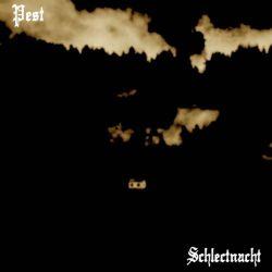 Pest (USA) - Schlectnacht