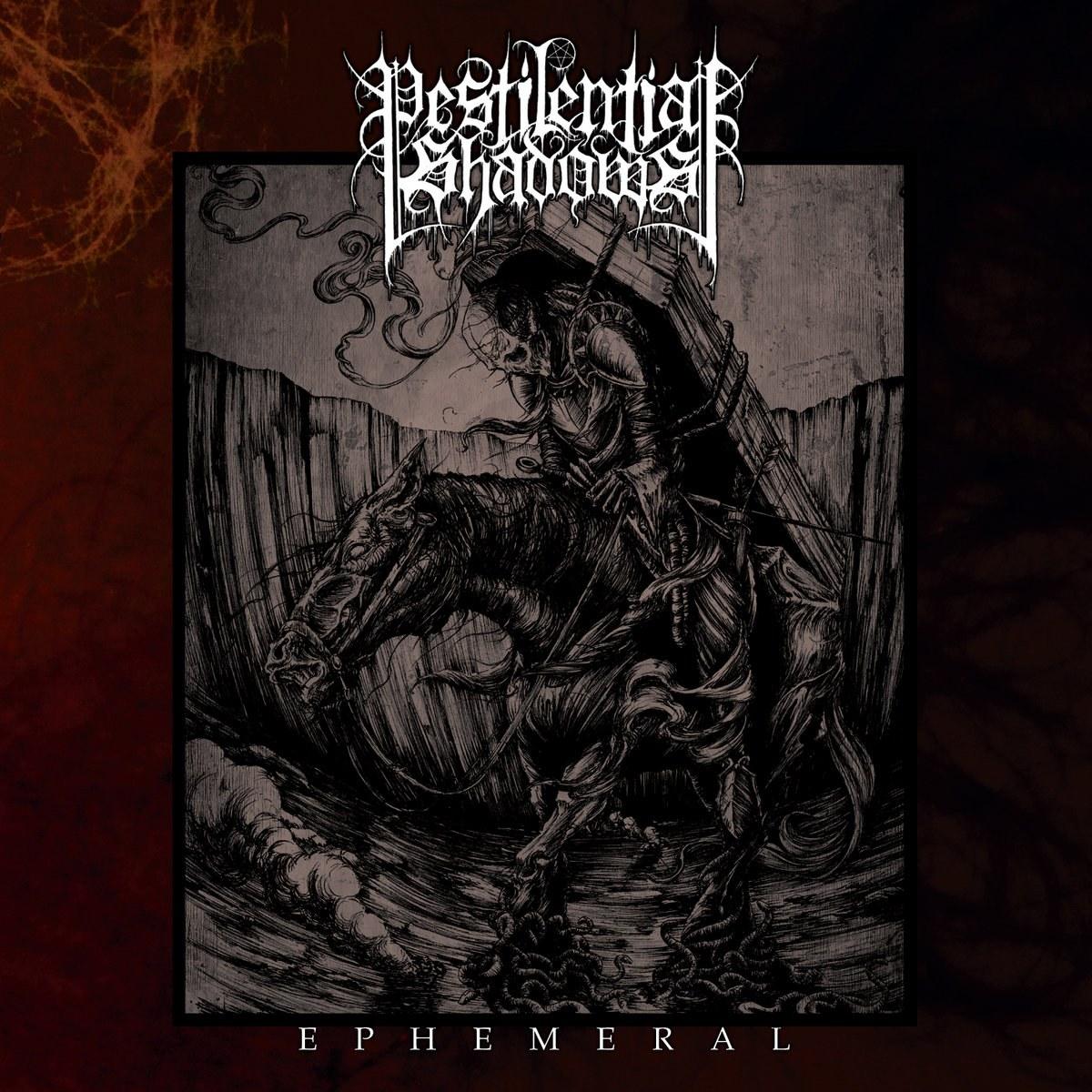 Reviews for Pestilential Shadows - Ephemeral