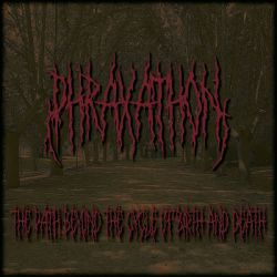 Reviews for Phraxathon - The Path Beyond the Cycle of Birth and Death