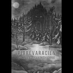 Review for Piarevaracień - Nad Krajem Brasłaŭskich Azioraŭ
