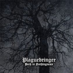 Reviews for Plaguebringer - Path to Nothingness