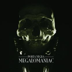 Reviews for Porta Nigra - Megalomaniac