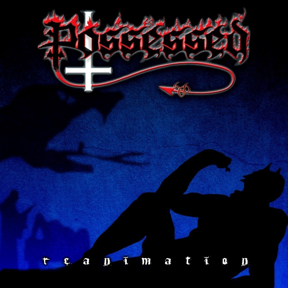 Reviews for Possessed - Reanimation