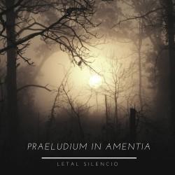 Reviews for Praeludium in Amentia - Letal silencio