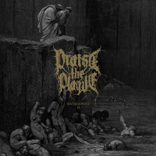 Reviews for Praise the Plague - Antagonist II