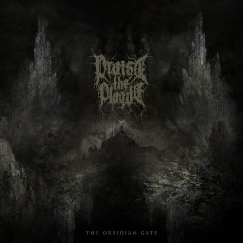 Praise the Plague - The Obsidian Gate