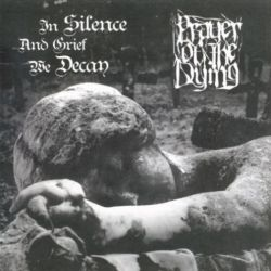 Review for Prayer of the Dying - In Silence and Grief We Decay