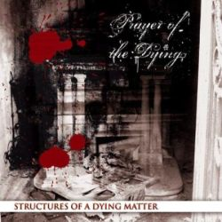 Review for Prayer of the Dying - Structures of a Dying Matter