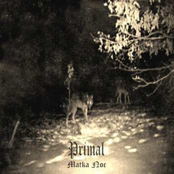 Reviews for Primal - Matka Noc