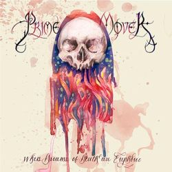 Reviews for Prime Mover - When Dreams of Death Are Euphoric