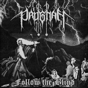 Review for Prognan - Follow the Blind