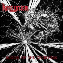 Reviews for Proselytism - Blood of the Deceivers