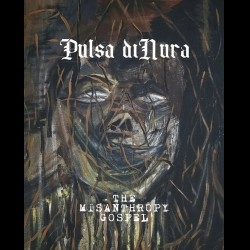 Pulsa diNura - The Misanthropy Gospel