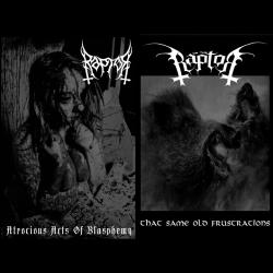 Raptor (NLD) - Atrocious Acts of Blasphemy / That Same Old Frustrations