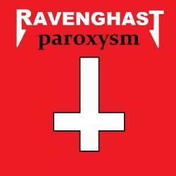 Ravenghast - Paroxysm