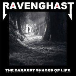 Ravenghast - The Darkest Shades of Life