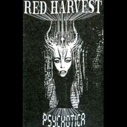 Red Harvest - Psychotica