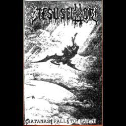 Resuscitator - Satanas Fall to Earth